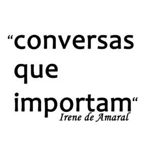 Conversas que Importam, com a professora Daniela Melo