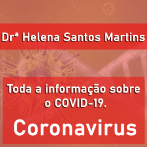 AUDIO: COVID-19, Drª Helena Martins MD